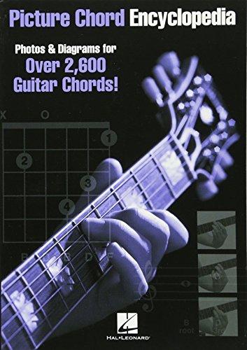 Picture Chord Encyclopedia: Photos & Diagrams for Over 2,600 Guitar...