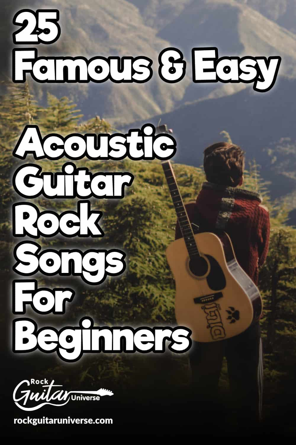 25 Famous & Easy Acoustic Guitar Rock Songs For Beginners