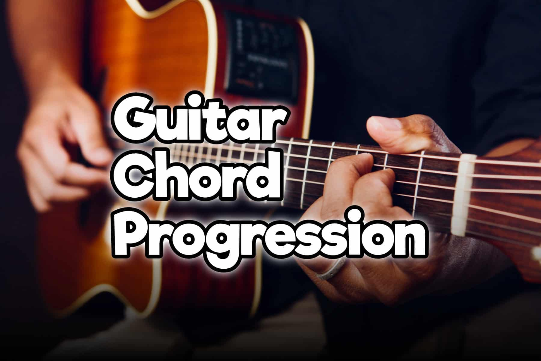 15 Guitar Chord Progression You Must Learn Common, Rock, Sad ...