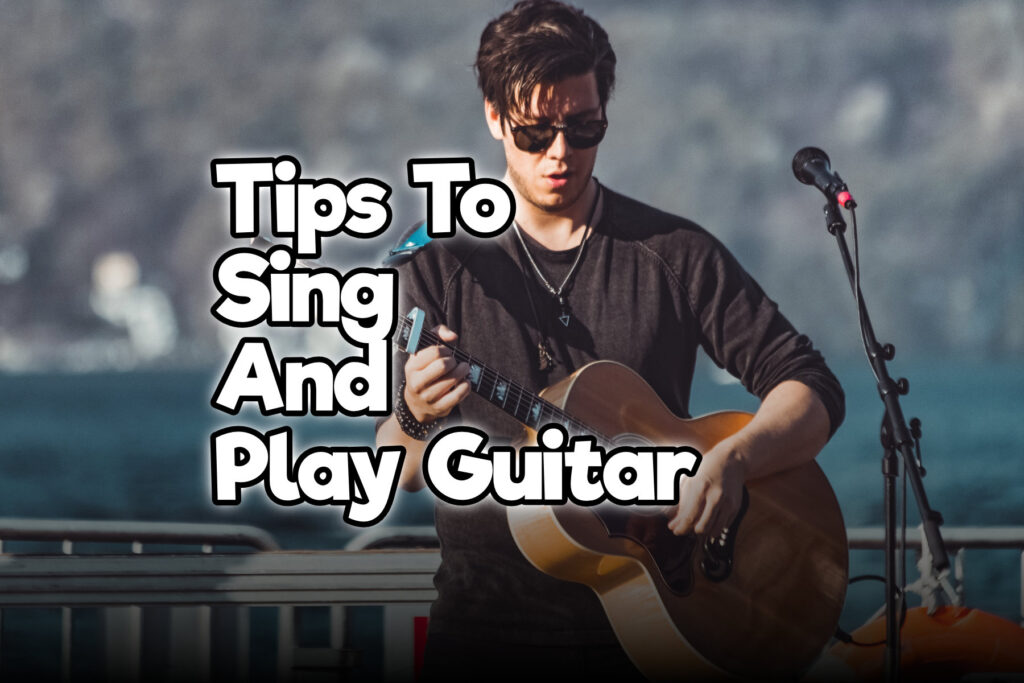 15 easy tips to sing and play guitar at the same time rock guitar universe. Black Bedroom Furniture Sets. Home Design Ideas