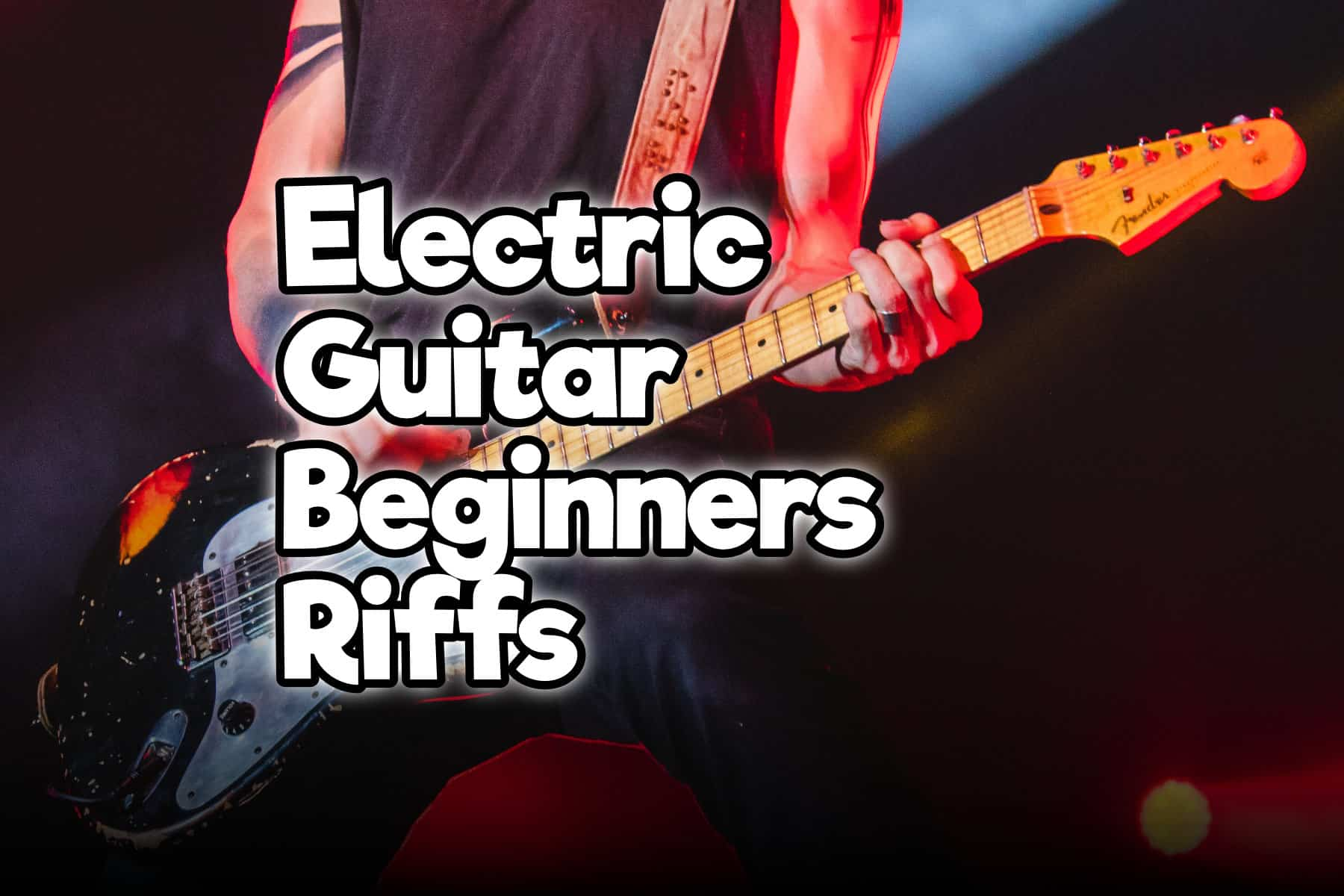 33 Famous Easy Electric Guitar Beginners Riffs With Tabs Rock Guitar Universe
